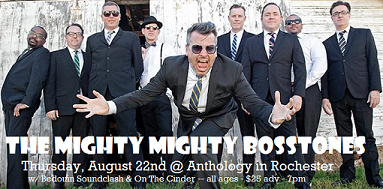 The Mighty Mighty Bosstones!