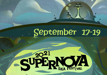2021 Supernova International Ska Festival
